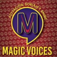 MAGIC VOICES - CURSO DE DOBLAJE INTENSIVO (PAGA LA MENSUALIDAD)