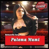 Paloma Mami (Antonella Lucero)